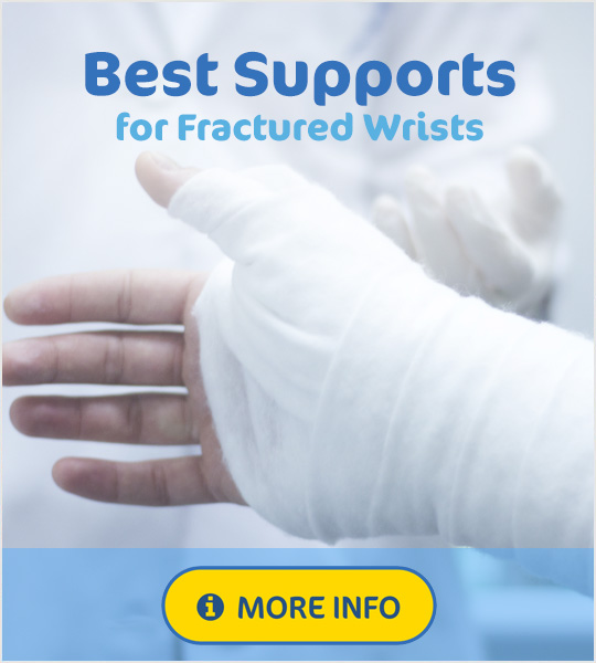 Best supports for a fractured wrist